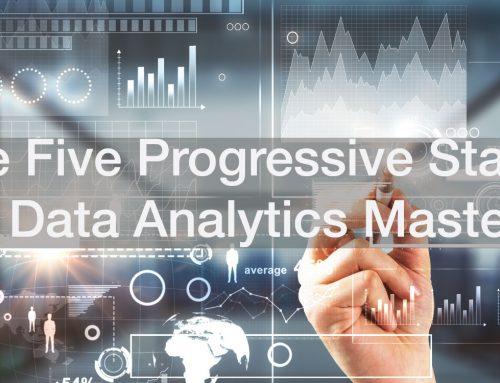 The Five Progressive States of Data Analytics Competence